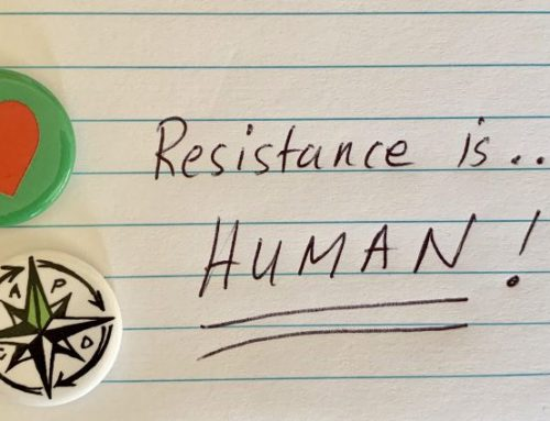 RESISTANCE IS…HUMAN!